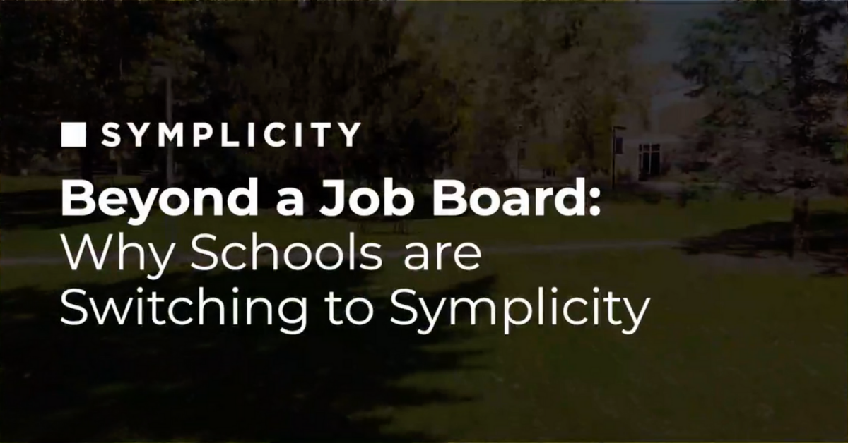 Beyond a Job Board: Why Schools are Switching to Symplicity